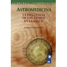 Astromedicina, La Influencia de los Astros en la Salud