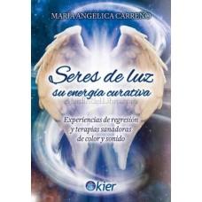 Seres de Luz: Su Energía Curativa